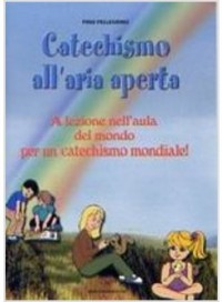 CATECHISMO ALL'ARIA APERTA